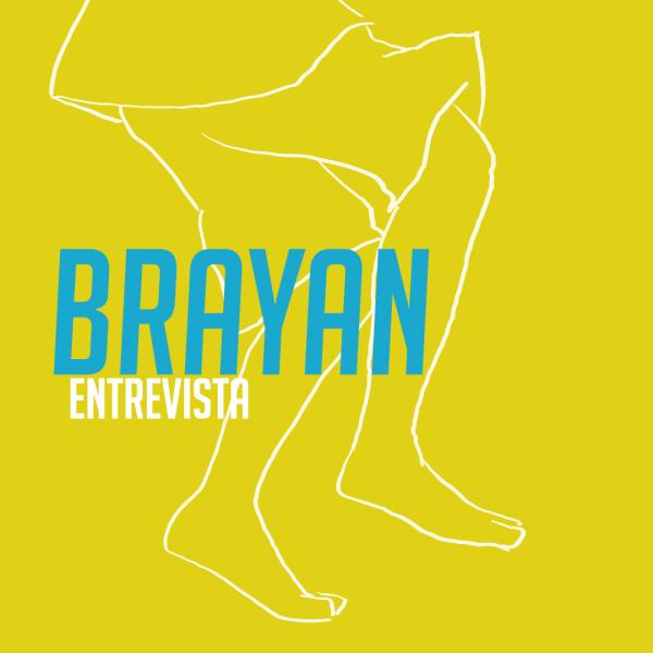 Brayan - entrevista